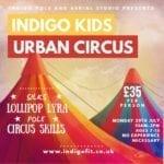 Indigo Kids Urban Circus Summer Workshop
