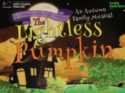 lightless pumpkin returns family halloween show in beverley and hull