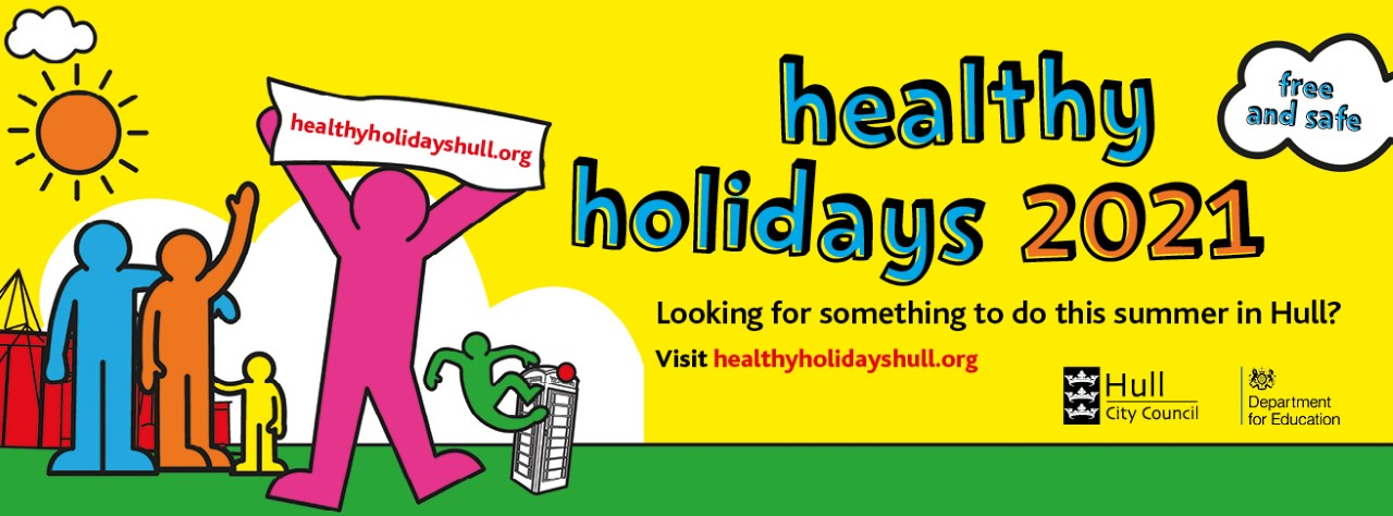 hull city council health holidays summer 2021 things to do for families