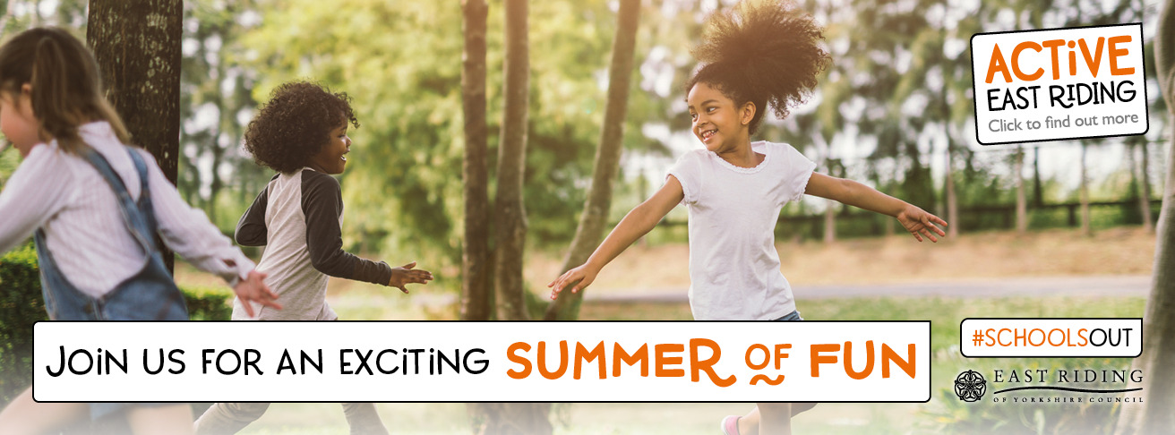 active east riding schools out, east riding council summer holiday digital guide